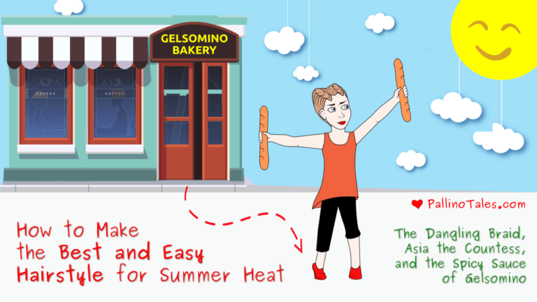Pallino Tales - 4 - How to Make the Best and Easy Hairstyle for Summer Heat
